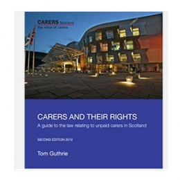 Carers and their Rights (Scotland)